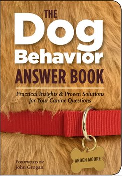 The cover of Arden Moore's The Dog Behavior Book.