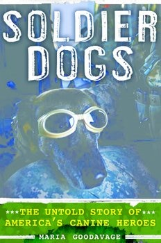 Soldier Dogs book cover.